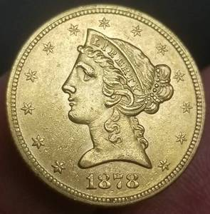 1878 US $5 GOLD LIBERTY AU